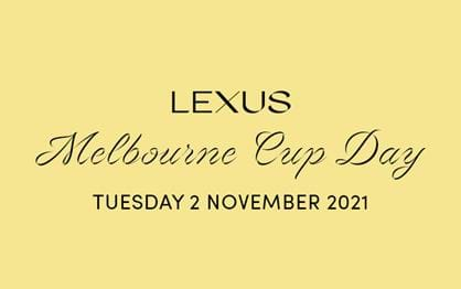 High demand for members dining on Lexus Melbourne Cup Day